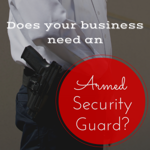 Need an armed security guard? Sterling can help!