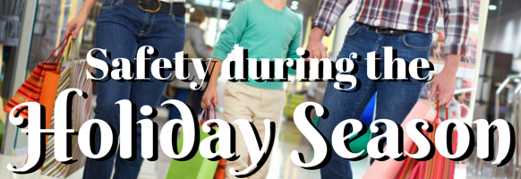 Tips to help you stay safe during the Christmas shopping season and over the Holidays.